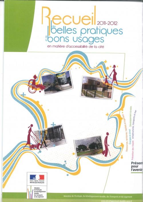Recueil 2011-2012 de belles pratiques et de bons usages en matière d'accessibilité de la cité - Ministère de l'écologie....jpg